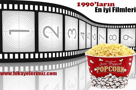 90's - 1990 - 1999 larda Yayınlanan En iyi Filmler
